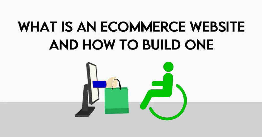 what is an E-commerce Website and how to build one - Accessibility with adasitecompliance.com