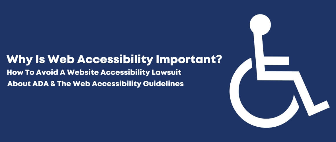 How To Avoid a Website Accessibility Lawsuit