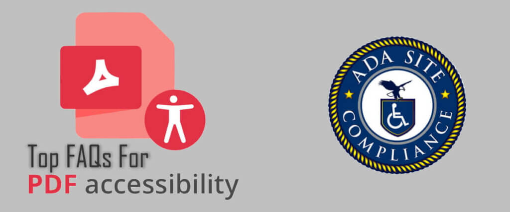 Top Faqs PDF Accessibility - ADA Site Compliance